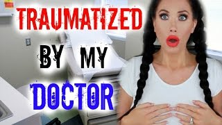 TRAUMATIZED BY MY DOCTOR | STORYTIME