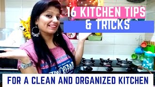 16 BEST Tips &Tricks to keep your Kitchen Clean and Organized !!