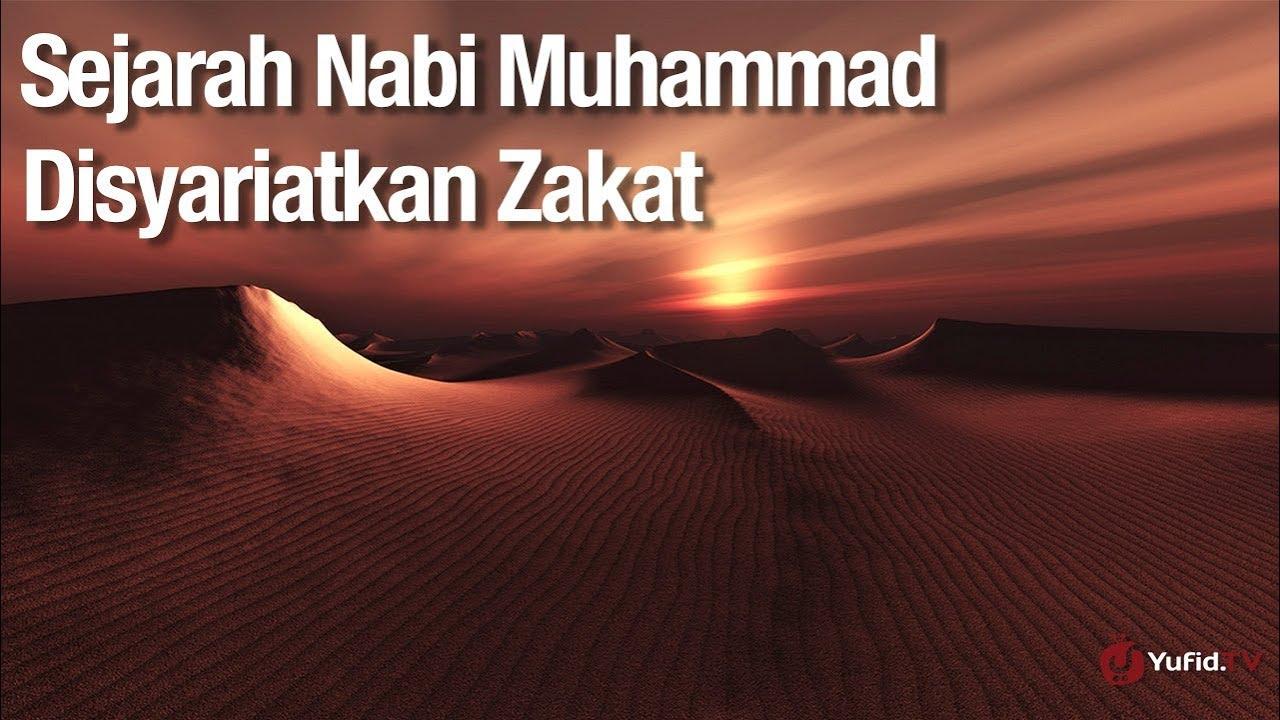Kajian Sejarah Nabi Muhammad: Disyariatkan Zakat - Ustadz Abdullah Zaen, Lc., MA