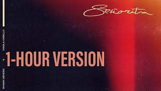 Señorita - Shawn Mendes · Camila Cabello (1-HOUR VERSION)