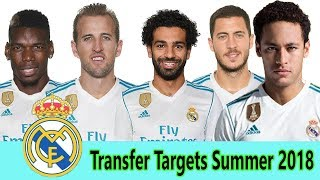 Real Madrid - Top 10 Transfer Targets Summer 2018 HD | World Top Celebrities TV