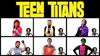 TEEN TITANS THEME SONG ACAPELLA! (Ft. Mari Takahashi)