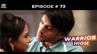 Warrior High - Episode 73 - Anvesha introduces Angela to the Tagore house