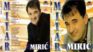 Mitar Miric - Ne svani zoro - (Audio 2000) HD