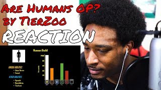 TierZoo - Are Humans OP? REACTION | DaVinci REACTS