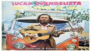Lucas Evangelista - Completo