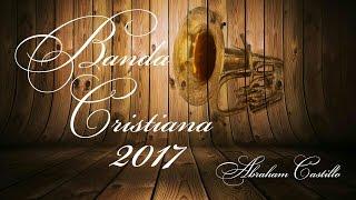 Lo Mejor De La Banda Cristiana