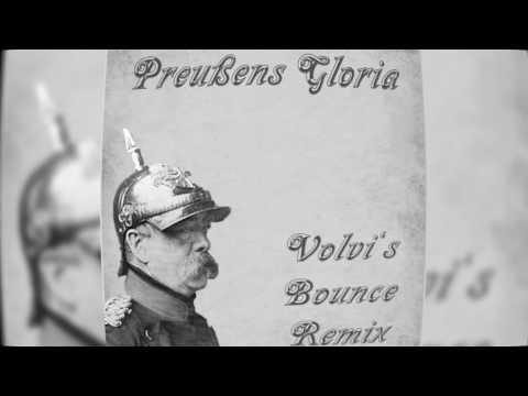 Preußens Gloria (Volvi's Bounce Remix)