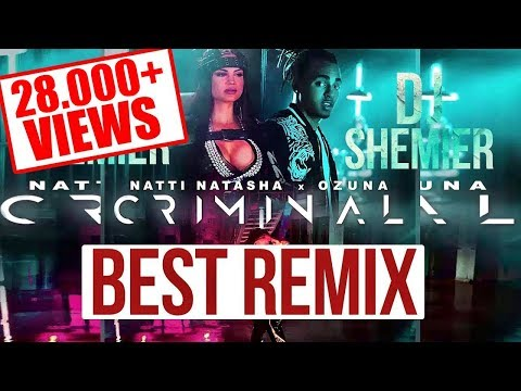 Xxx Mp4 CRIMINAL NATTI NATASHA X OZUNA OFFICAL VIDEO REMIX BY DJ SHEMIER 3gp Sex