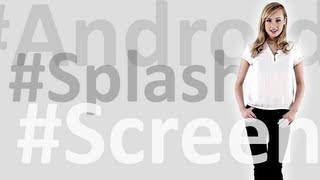 How to create android splash screen