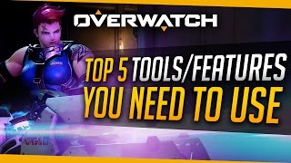 Overwatch   Top 5 Tools You Need To Use