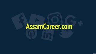 AssamCareer.com | Jobs in Assam | Promo Video