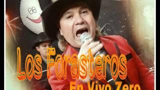Los Forasteros - En Vivo (Zero Disco) (30/04/16)