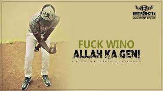 ALLAH KA GENI - F*CK WINO (CLASH IBA MONTANA)