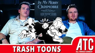 SHE MIGHT BE A LITTLE ON THE SEXUAL SIDE: Trash Toons with Dave Anthony & Gareth Reynolds