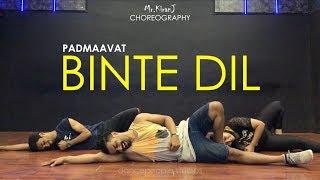 Binte Dil | Padmaavat | Kiran J | DancePeople Studios