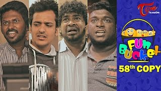 Fun Bucket | 58th Copy | Funny Videos | by Harsha Annavarapu | #TeluguComedyWebSeries