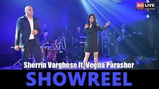 Sherrin Varghese Ft. Veena Parasher | Showreel