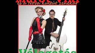 Marót Viki és a Nova kultúrzenekar válogatás | Nagy Zeneklub |