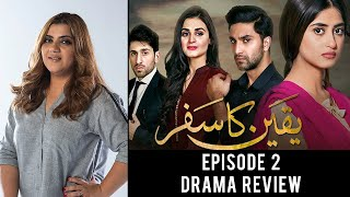 The Review with Mahwash - Yaqeen Ka Safar, episode 02.