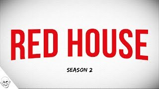 The Red House - Season 2