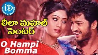 Leela Mahal Center Movie - O Hampi Bomma Video Song    Aryan Rajesh, Sada    SA Raj Kumar
