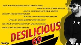 DJ Shadow Dubai | Desilicious 69 | Audio Jukebox