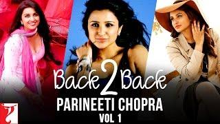 #Back2Back | Best Of Parineeti Chopra