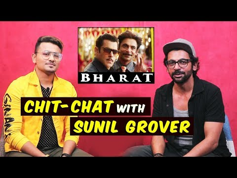 Xxx Mp4 Sunil Grover Talks On His Role In Bharat Salman Khan Katrina Kaif Exclusive Interview 3gp Sex