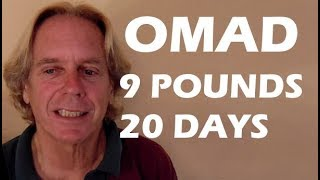 9 Pounds in 20 Days OMAD One Meal Per Day #IntermittentFasting