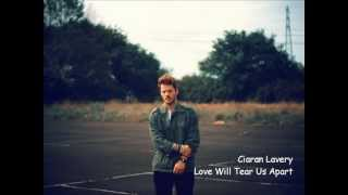 Ciaran Lavery ~ Love Will Tear Us Apart (Joy Division cover)