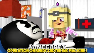 IS BENDY DEAD???EMERGENCY OPERATION ON BENDY AND THE INK MACHINE!!!- Baby Leah Minecraft Adventures!