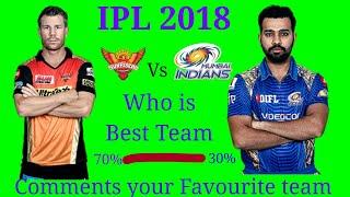 IPL 2018 MI Vs SRH (Mumbai Indians Vs Sunrisers Hyderabad)