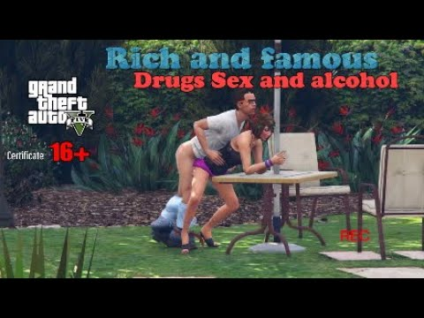 Xxx Mp4 GTA 5 Rich And Famous Drugs Sex And Alcohol Filmed Sex Scence 3gp Sex