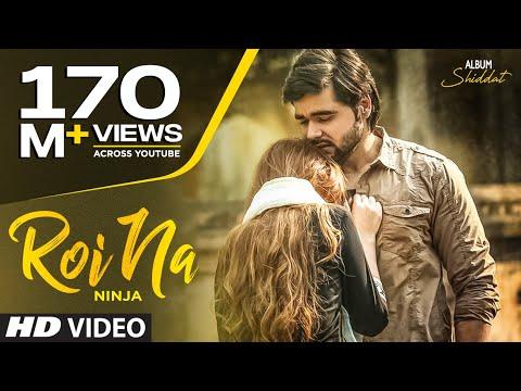 Roi Na Ninja (Full Song) Shiddat   Nirmaan   Goldboy   Tru Makers   Latest Punjabi Songs 2017