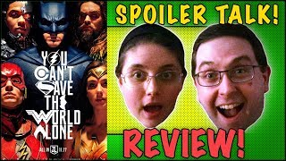REVIEW! Justice League SPOILER TALK! - Gal Gadot Movie 2017