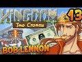 L'EXTRÊME LIMITE DU BLING !!! -Kingdom II : Two Crowns - Ep.13 avec Bob Lennon