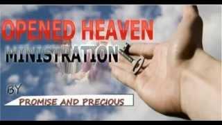 Opened Heaven Ministration -  Promise & Precious - 2015 Latest Nigerian Gospel Music