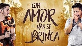 Com Amor Não Se Brinca - Jonas Esticado feat. Jorge (Videoclipe Oficial)