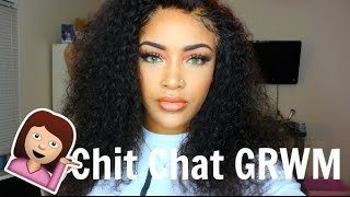Chit Chat GRWM: Ranting, Youtube Drama & more ranting