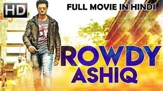 New South Indian Full Hindi Dubbed Movie | Rowdy Ashique (2018) | Hindi Movies 2018 Full Movie