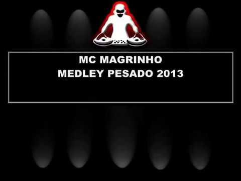 MC MAGRINHO MEDLEY PESADO 2013 Djs Caverinha e Juliano Ao vivo