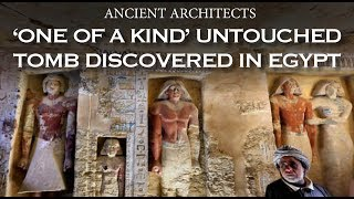 'One of a Kind' Untouched Tomb Discovered in Egypt | Ancient Architects
