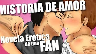 AMOR DE YOUTUBERS | Novela de una Fan