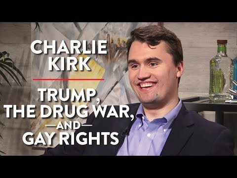 Millennial Conservative on Trump the Drug War and Gay Rights Charlie Kirk Pt. 1