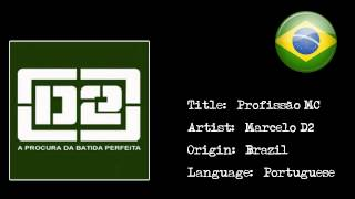 [Brazilian Rap] Marcelo D2 - Profissão MC {HD}
