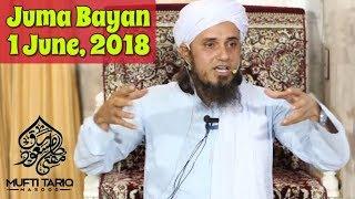 [01 June, 2018] Juma Bayan   Allah Se Darne Ka Matlab   Mufti Tariq Masood