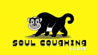 Soul Coughing - Fully Retractable