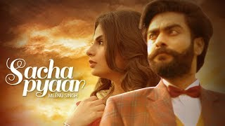 Sacha Pyaar: Meenu Singh Ft. Harp Farmer (Full Song) | Desi Routz | Latest Punjabi Songs 2017