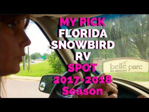 MY PICK !! FLORIDA SNOWBIRD PARK ~  BELLE PARC 2017-2018 Season